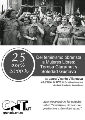Del feminismo obrerista a Mujeres Libres. Teresa Claramunt y Soledad  Gustavo   CNT-AIT Granada